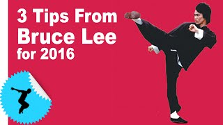 3 Tips From Bruce Lee To Achieve Your Goals For 2016