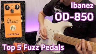 Ibanez OD-850 Demo - Top 5 Fuzz Pedals