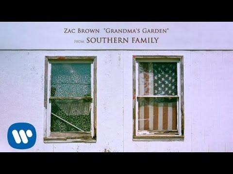 Zac Brown - Grandma's Garden [Official Audio]