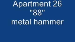 """Apartment 26 """"88"""" Metal Hammer"""