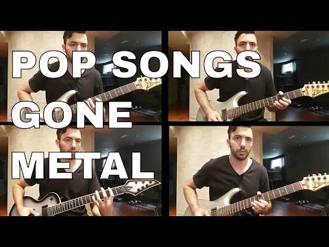 Pop Songs Gone Metal