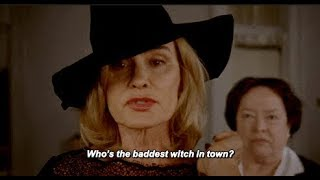 You gotta be the baddest witch