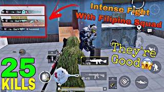EPIC fight with Filipino Squad 😱 | 25 KILLS Solo Squad Gameplay | PUBG MOBILE