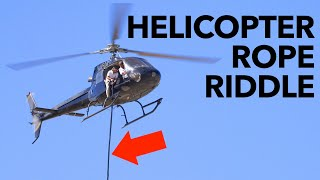The Physics Question I Needed A Helicopter To Solve