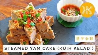 Steamed Yam Cake Recipe (Kuih Keladi) 蒸芋头糕 | Huang Kitchen