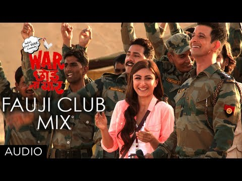 Fauji Club Mix Full Song (Audio) | War Chhod Na Yaar | Sharman Joshi, Soha Ali Khan, Javed Jaaferi