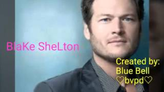 Blake Shelton- I DON'T CARE