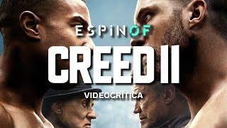 Crítica 'CREED II: LA LEYENDA DE ROCKY' | Opinión