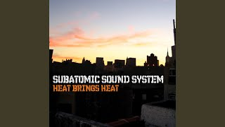 Subatomic Sound System - The Chronicles