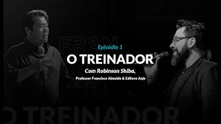 Prefaciador da Coletânea TREINADOR EXTRAORDINÁRIO, Robinson Shiba, grava exclusiva a Editora Anjo.Co
