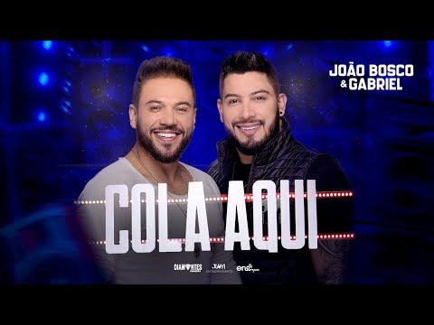 Cola Aqui – João Bosco e Gabriel