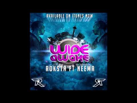 Roksta ft. Neema - Wide Awake (Taste of Fame)