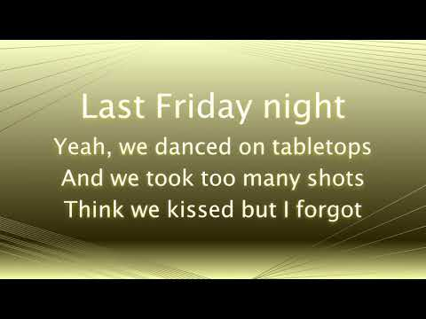 Last Friday Night Lyrics Alex Goot COVER TGIF Katy Perry