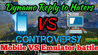DYNAMO gaming strong reply to Haters|| Emulator VS mobile battle  #Dynamogaming #jbgamer #pubgmobile