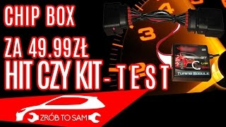 CHIP BOX TUNING za 49.99zł TEST [HIT CZY KIT #1]