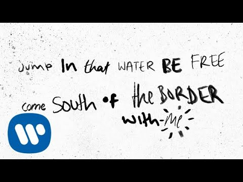 Ed Sheeran - South of the Border (feat. Camila Cabello & Cardi B) [Official Lyric Video]