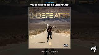 Ace Hood - They Said [Trust The Process II]