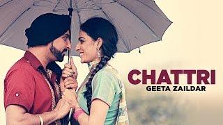 Chattri  Geeta Zaildar