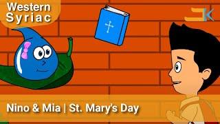 Nino & Mia - St. Mary's Day -  Western Syriac (Surayt/Suryoyo)