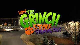 How the Grinch *Almost* Stole Clemson's Signing Day 2018
