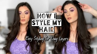 HOW TO STYLE LONG LAYERED HAIR   Quick & Easy   My Hair Routine