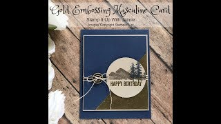 Stampin Up! Twice Embossed Masculine Card Tutorial