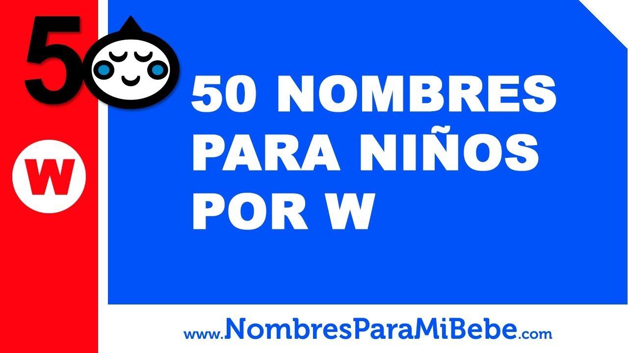50 nombres para niños por W - los mejores nombres de bebé - www.nombresparamibebe.com