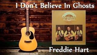Freddie Hart - I Don't Believe In Ghosts