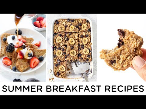 SUMMER BREAKFAST RECIPES ‣‣ healthy breakfast ideas