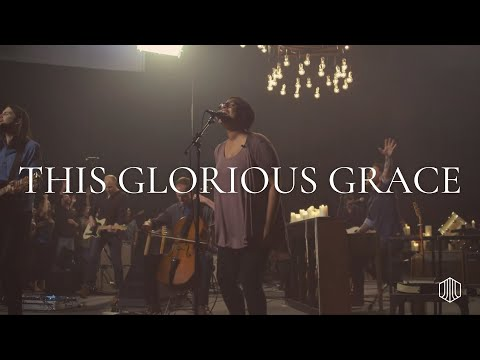 This Glorious Grace - Austin Stone Worship Live