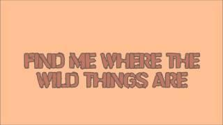 Alessia Cara- Wild Things (lyrics)
