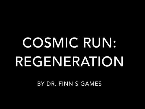 How to Play Cosmic Run: Regeneration