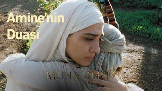 Amine'nin duası...  | Hz. Muhammed: Allah'ın Elçisi