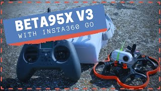 First Day with FPV! (Beta95X V3 and Insta360 GO)