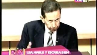 Esta Pasando Lea hable y escriba bien Lic Juan A Medina 23 05 2013 I PARTE