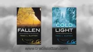 FALLEN and COLD LIGHT