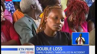 Family of Chuka identical twin sisters killed in a hit and run wants justice