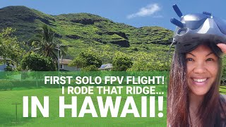HAWAII: Flying Solo with the DJI FPV Drone