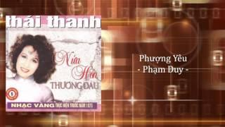 Thái Thanh | Phượng Yêu | Phạm Duy