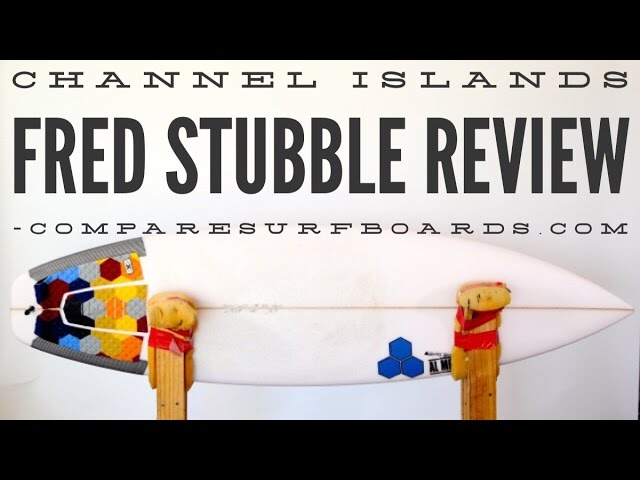 Channel Islands Fred Stubble Surfboard Review no.47 | Compare Surfboards