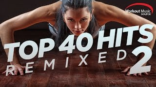 WOMS // Top 40 Hits Remixed 2 (128 BPM)