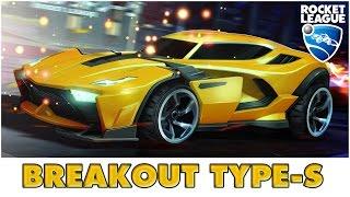 ROCKET LEAGUE FR   BREAKOUT TYPE-S : SOLO STANDARD RANKED + CC3 OPENING X10