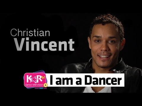 I am a Dancer : Christian Vincent