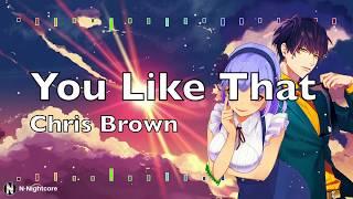「Nightcore」→ Chris Brown Indigo Album   You Like That