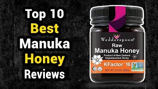 Top 10 Best Manuka Honey Reviews 2020