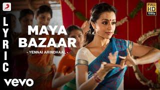 Yennai Arindhaal - Maya Bazaar Lyric
