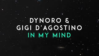 Dynoro & Gigi D'Agostino - In My Mind (Audio)