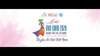 Khai mạc: Lễ hội Áo dài Thành phố Hồ Chí Minh năm 2020