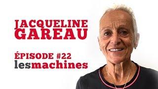 Épisode 22 - Jacqueline Gareau