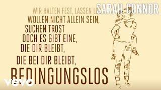 Sarah Connor   Bedingungslos (Lyric Video)